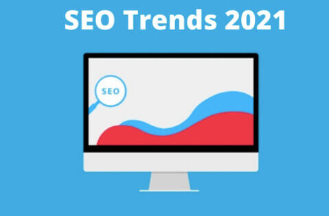 SEO rends for 2021